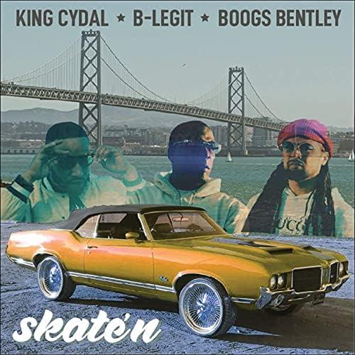 King Cydal, B-Legit & Boogs Bentley