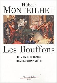 Les bouffons: Roman des temps révolutionnaires