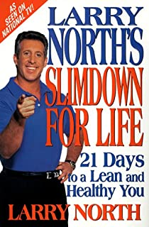 Larry North's Slimdown For Life: 21 Days to a Lean and Healthy You