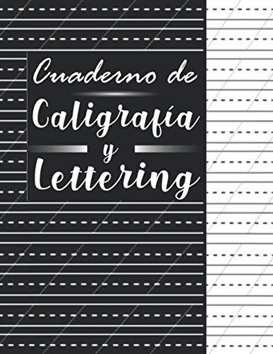 Cuaderno de caligrafía y lettering: Papel para Practicar Caligrafía, 120 Páginas, Cuaderno para Practicar Escritura, Libro de Caligrafia para Adultos, ... Cuaderno Practicar, Caligrafía Artística