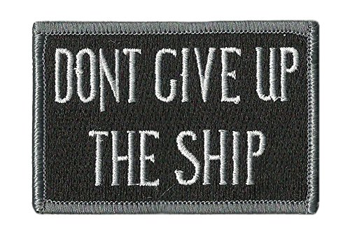 Dont Give Up The Ship Flag Patch - Black