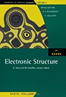 Electronic Structure (Volume 2) (Handbook of Surface Science, Volume 2)