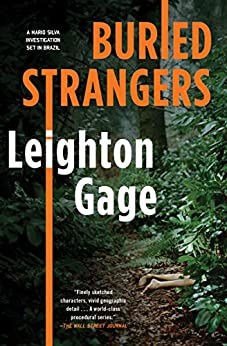 Buried Strangers (A Chief Inspector Mario Silva Investigation Book 2) by [Leighton Gage]
