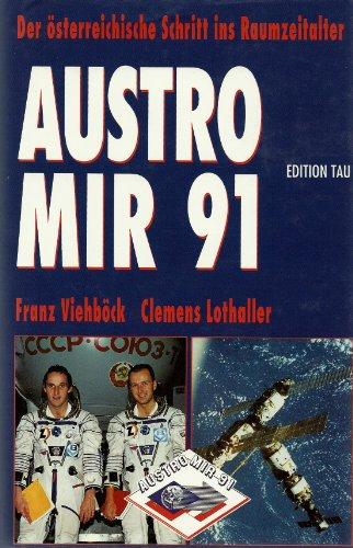 Austromir \'91. Der österreichische Schritt ins Raumzeitalter