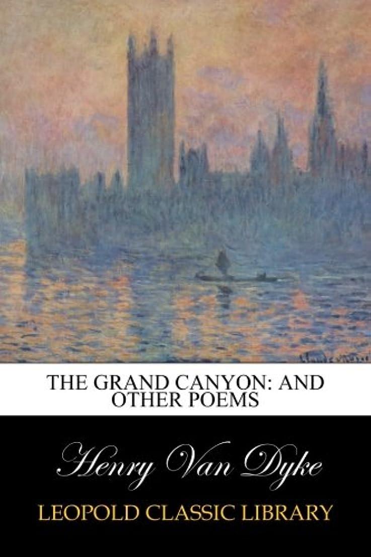 マトリックス海峡ひも違法The Grand Canyon: And Other Poems