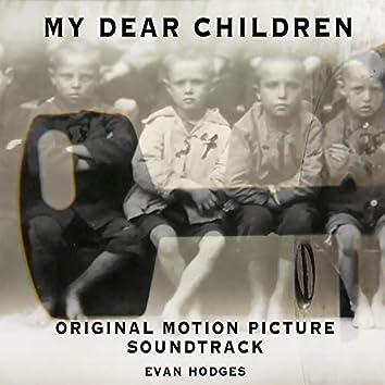 My Dear Children (Original Motion Picture Soundtrack)