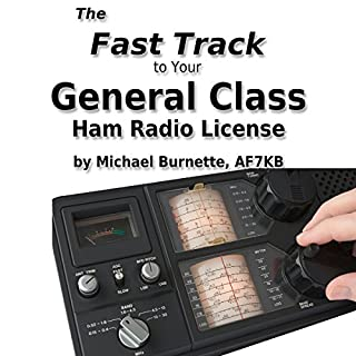 The Fast Track to Your General Class Ham Radio License cover art