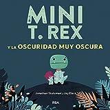 Mini T.Rex y la oscuridad muy oscura: 002 (COFRE ENCANTADO)