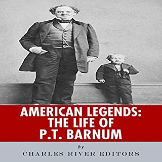 American Legends: The Life of P.T. Barnum audiobook cover art