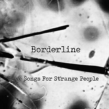 Love Songs for Strange People