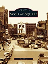 Scollay Square (Images of America) (English Edition)