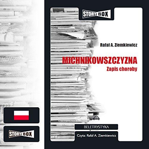 Michnikowszczyzna. Zapis choroby cover art
