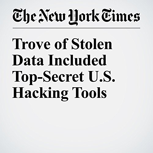 Trove of Stolen Data Included Top-Secret U.S. Hacking Tools cover art