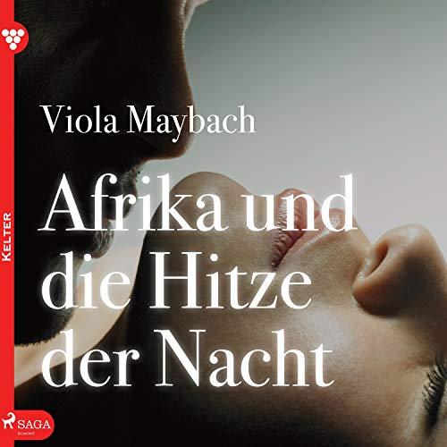 Afrika und die Hitze der Nacht audiobook cover art