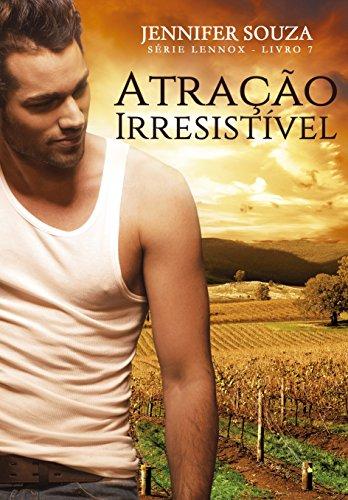 Atração Irresistível (Lennox Livro 7)