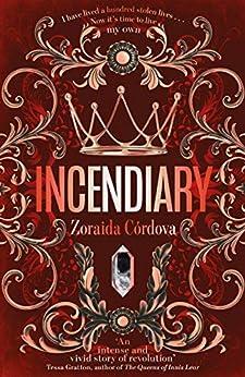 Incendiary (Hollow Crown) by [Zoraida Córdova]