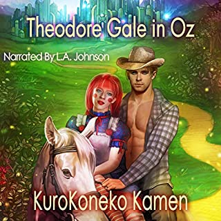 Theodore Gale in Oz     Genderbent Fairytales Collection, Book 5              By:                                                                                                                                 KuroKoneko Kamen                               Narrated by:                                                                                                                                 L. A. Johnson                      Length: 8 hrs and 26 mins     Not rated yet     Overall 0.0
