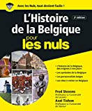 Histoire de la Belgique pour les Nuls, 2e édition