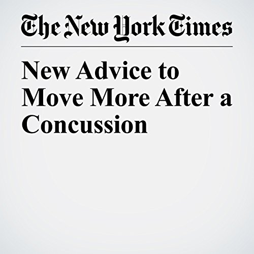New Advice to Move More After a Concussion audiobook cover art