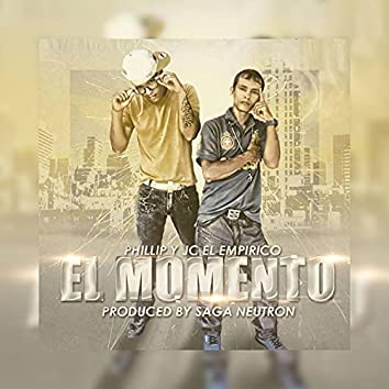 El Momento (feat. Jc El Empirico)