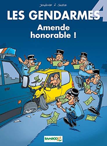 Les gendarmes, tome 4 : Amende honorable !