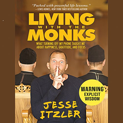 Living with the Monks audiobook cover art