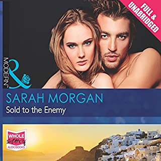 Sold to the Enemy                   By:                                                                                                                                 Sarah Morgan                               Narrated by:                                                                                                                                 Antonia Beamish                      Length: 6 hrs and 12 mins     11 ratings     Overall 4.0