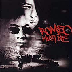 Romeo Must Die/The Soundtrack