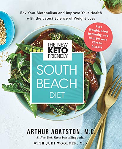 Compare Textbook Prices for The New Keto-Friendly South Beach Diet: Rev Your Metabolism and Improve Your Health with the Latest Science of Weight Loss Reprint Edition ISBN 9781401960728 by Agatston  M.D., Arthur