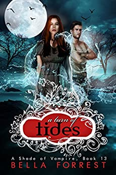 A Shade of Vampire 13: A Turn of Tides by [Bella Forrest]