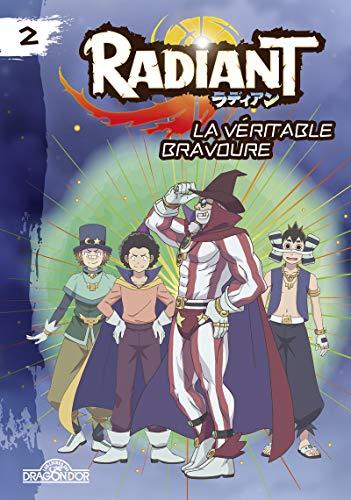 Radiant - Tome 2 - La véritable bravoure - Lecture roman jeunesse - Dès 8 ans (2)
