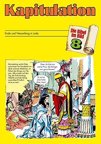 Die Bibel Im Bild, Heft 8: Kapitulation