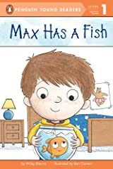 Max Has a Fish (Penguin Young Readers, Level 1) Kindle Edition