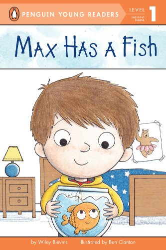 Max Has a Fish (Penguin Young Readers, Level 1)