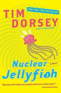 Nuclear Jellyfish: A Novel (Serge Storms)