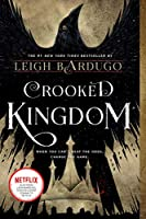 Crooked Kingdom (Six of Crows)