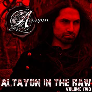 Altayon in the Raw, Vol. 2