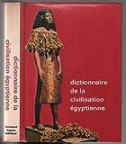 Dictionnaire de la civilisation égyptienne
