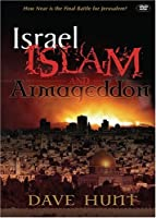 Israel, Islam, and Armageddon: The Final Battle for Jerusalem [DVD]