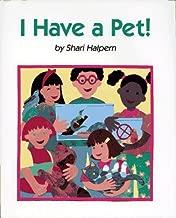 I Have a Pet!