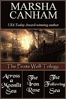 The Pirate Wolf Trilogy by [Marsha Canham]