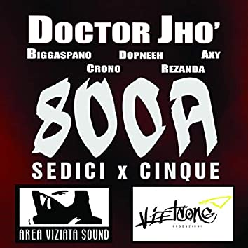 800A - 16x5 (feat. Biggaspano, Crono, Dopneeh, Rezanda, Axy)