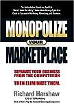 Monopolizing Your Marketplace