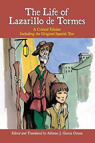 The Life of Lazarillo de Tormes: A Critical Edition, Including the Original Spanish Text