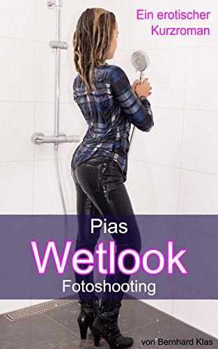 Pias Wetlook Fotoshooting