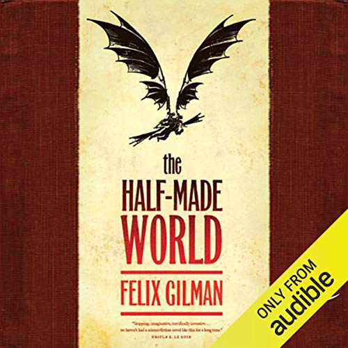 The Half-Made World cover art