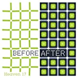 Songtexte von Heaven 17 - Before After