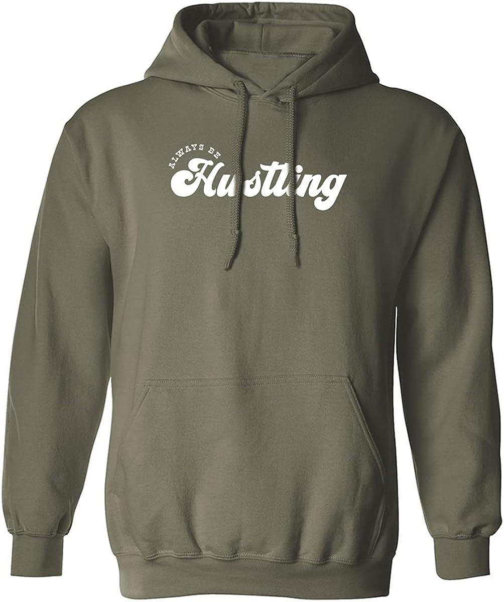 Always Be Hustling Adult Hooded Sweatshirt
