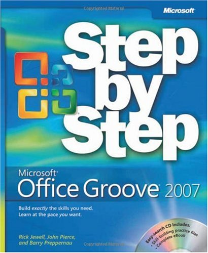 [(Microsoft Office Groove 2007 Step by Step )] [Author: Rick Jewell] [Jan-2008]