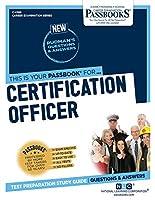 Certification Officer (Career Examination)